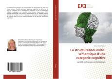 La structuration lexico-semantique d'une categorie cognitive的封面