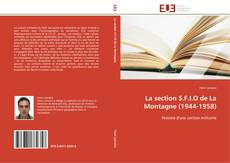 Bookcover of La section S.F.I.O de La Montagne (1944-1958)