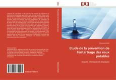 Etude de la prévention de l'entartrage des eaux potables kitap kapağı