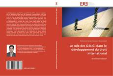 Bookcover of Le rôle des O.N.G. dans le développement du droit international