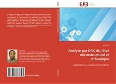 Analyse par DRX de l'état microstructural et mécanique kitap kapağı