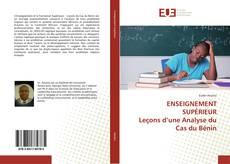 ENSEIGNEMENT SUPÉRIEUR Leçons d'une Analyse du Cas du Bénin kitap kapağı