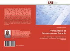 Couverture de Francophonie et Développement Durable