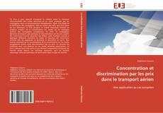 Portada del libro de Concentration et discrimination par les prix dans le transport aérien
