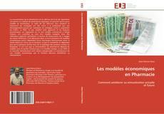 Portada del libro de Les modèles économiques en Pharmacie