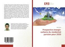 Bookcover of Prospective énergie-carbone du résidentiel parisien pour 2020