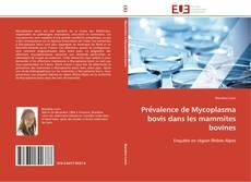 Couverture de Prévalence de Mycoplasma bovis dans les mammites bovines