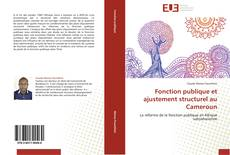 Bookcover of Fonction publique et ajustement structurel au Cameroun