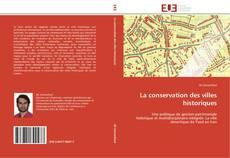 Обложка La conservation des villes historiques
