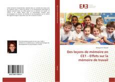 Couverture de Des leçons de mémoire en CE1 - Effets sur la mémoire de travail