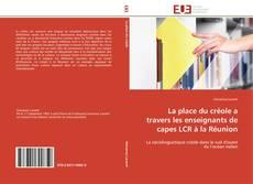 Bookcover of La place du créole a travers les enseignants de capes LCR à la Réunion