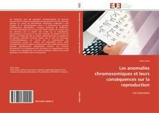 Portada del libro de Les anomalies chromosomiques et leurs conséquences sur la reproduction