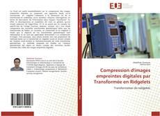 Couverture de Compression d'images empreintes digitales par Transformée en Ridgelets