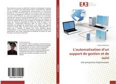 Capa do livro de L'automatisation d'un support de gestion et de suivi