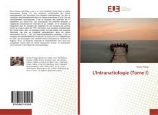 Bookcover of L'Intranatiologie (Tome I)
