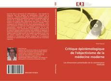 Critique épistémologique de l'objectivisme de la médecine moderne kitap kapağı