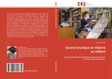Bookcover of Quand pratique et théorie se mêlent