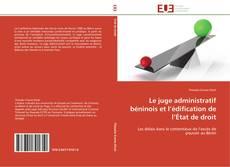 Couverture de Le juge administratif béninois et l'édification de l'État de droit