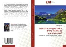 Bookcover of Définition et applicabilité d'une fiscalité de l'environnement