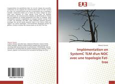 Bookcover of Implémentation en SystemC TLM d'un NOC avec une topologie Fat-tree