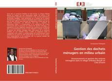 Bookcover of Gestion des dechets ménagers en milieu urbain