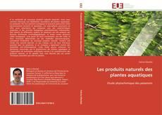 Capa do livro de Les produits naturels des plantes aquatiques