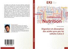 Bookcover of Digestion et absorption des acides gras par les cellules CaCo-2