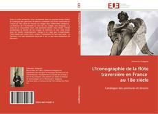 Bookcover of L'iconographie de la flûte traversière en France   au 18e siècle