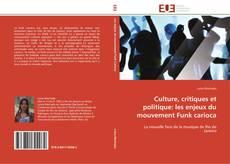 Bookcover of Culture, critiques et politique: les enjeux du mouvement Funk carioca