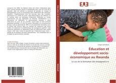 Bookcover of Éducation et développement socio-économique au Rwanda