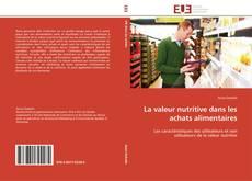 Couverture de La valeur nutritive dans les achats alimentaires