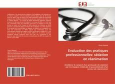 Evaluation des pratiques professionnelles: sédation en réanimation kitap kapağı