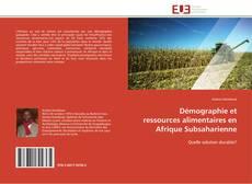 Portada del libro de Démographie et ressources alimentaires en Afrique Subsaharienne