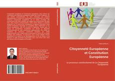Couverture de Citoyenneté Européenne et Constitution Européenne