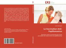 La Vaccination Anti-Papillomavirus的封面