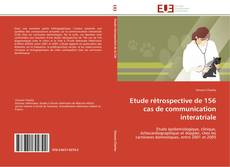 Bookcover of Etude rétrospective de 156 cas de communication interatriale