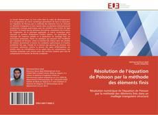 Bookcover of Résolution de l'équation de Poisson par la méthode des éléments finis