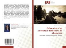 Bookcover of Élaboration d'un calculateur d'émissions de phosphore