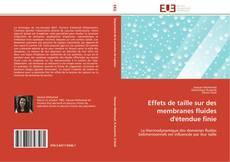 Buchcover von Effets de taille sur des membranes fluides d'étendue finie