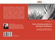 Entre drinking pattern et politiques publiques kitap kapağı