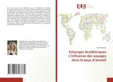 Copertina di Echanges Académiques L'influence des voyages dans le pays d'accueil
