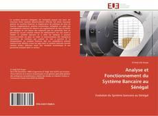 Couverture de Analyse et Fonctionnement du Système Bancaire au Sénégal