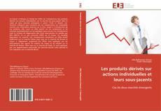Bookcover of Les produits dérivés sur actions individuelles et leurs sous-jacents