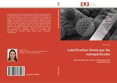 Bookcover of Lubrification limite par les nanoparticules