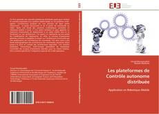 Buchcover von Les plateformes de Contrôle autonome distribuée