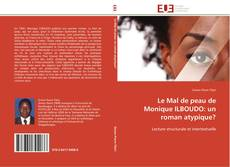 Bookcover of Le Mal de peau de Monique ILBOUDO: un roman atypique?