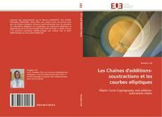 Borítókép a  Les Chaînes d'additions-soustractions et les courbes elliptiques - hoz