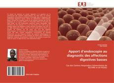 Apport d'endoscopie au diagnostic des affections digestives basses的封面