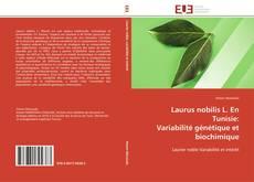 Bookcover of Laurus nobilis L. En Tunisie:   Variabilité génétique et biochimique