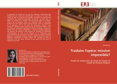 Bookcover of Traduire l'opéra: mission impossible?